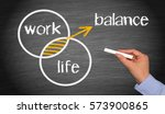 work life balance   business... | Shutterstock . vector #573900865