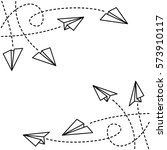 paper planes background | Shutterstock .eps vector #573910117