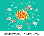 exploding popcorn. cartoon...   Shutterstock .eps vector #573910249