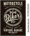 vintage biker graphics and... | Shutterstock .eps vector #573910345