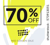 sale banner 70  off. mid season ... | Shutterstock .eps vector #573913051