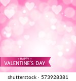 pink abstract valentine's day... | Shutterstock .eps vector #573928381