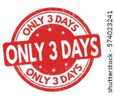 only 3 days grunge rubber stamp ... | Shutterstock .eps vector #574023241