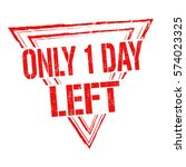 Only 1 Day Left Grunge Rubber...