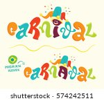 funny carnival lettering with... | Shutterstock .eps vector #574242511