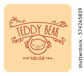 kids club logo with teddy bear. ... | Shutterstock .eps vector #574265839