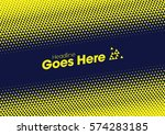 vector of modern halftone... | Shutterstock .eps vector #574283185