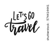 inscription let's go travel ... | Shutterstock .eps vector #574414441