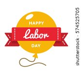 happy labor day emblem isolated ... | Shutterstock .eps vector #574525705