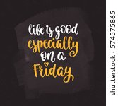 week days motivation quotes.... | Shutterstock .eps vector #574575865