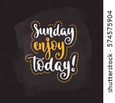 week days motivation quotes.... | Shutterstock .eps vector #574575904