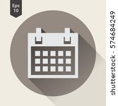 simple flat icon of calendar.... | Shutterstock .eps vector #574684249