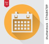 simple flat icon of calendar.... | Shutterstock .eps vector #574684789