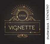 vintage gold vignette.... | Shutterstock .eps vector #574745797