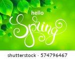 hello spring handwritten... | Shutterstock .eps vector #574796467