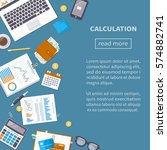 calculation concept. tax... | Shutterstock .eps vector #574882741