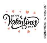 happy valentines day typography ... | Shutterstock . vector #575052907