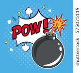 pop art bomb pow with bubble... | Shutterstock .eps vector #575075119