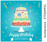 happy birthday   cake and... | Shutterstock .eps vector #575209951