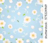 flowers background    Shutterstock . vector #575224969