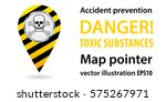 map pointer. danger  toxic... | Shutterstock .eps vector #575267971
