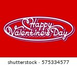 happy valentine's day  vector... | Shutterstock .eps vector #575334577