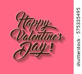 happy valentines day hand...   Shutterstock .eps vector #575335495