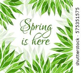 spring is here card. vector... | Shutterstock .eps vector #575351575