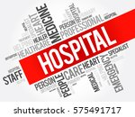 hospital word cloud collage ... | Shutterstock .eps vector #575491717