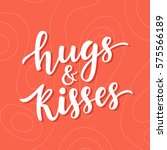 hugs and kisses hand drawn... | Shutterstock . vector #575566189