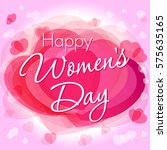 happy women's day lettering... | Shutterstock .eps vector #575635165