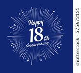 happy 18th anniversary. with... | Shutterstock .eps vector #575672125