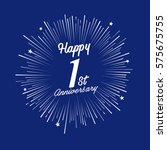 happy 1st anniversary. with... | Shutterstock .eps vector #575675755