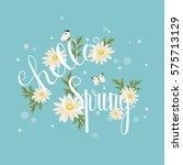hello spring hand lettering.... | Shutterstock .eps vector #575713129