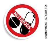 no drugs sign on white...   Shutterstock . vector #575805715