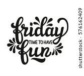 hand drawn typography.... | Shutterstock .eps vector #576162409