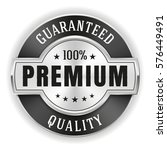 silver premium quality badge  ... | Shutterstock .eps vector #576449491