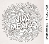viva mexico sketchy outline... | Shutterstock .eps vector #576572935