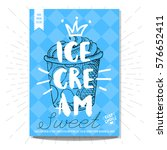 hand drawn  card  poster. ice... | Shutterstock .eps vector #576652411