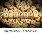 disrupt word written on wood... | Shutterstock . vector #576684931
