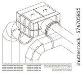 drawings of steel structures.... | Shutterstock .eps vector #576705835