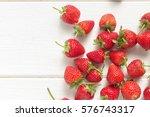 fresh strawberries on white... | Shutterstock . vector #576743317