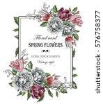 vintage floral greeting card... | Shutterstock . vector #576758377
