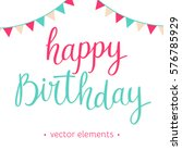 modern hand drawn lettering... | Shutterstock .eps vector #576785929