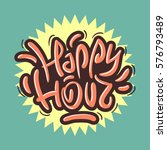 happy hour label sign design... | Shutterstock .eps vector #576793489