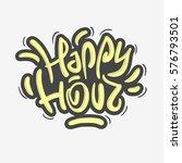 happy hour label sign design... | Shutterstock .eps vector #576793501