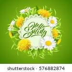 inscription hello spring hand... | Shutterstock .eps vector #576882874