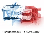 logistics global transportation ... | Shutterstock . vector #576968389