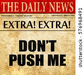 Do Not Push Me  Article Text I...
