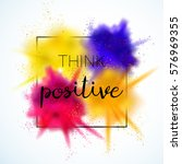 think positive   inspirational... | Shutterstock .eps vector #576969355